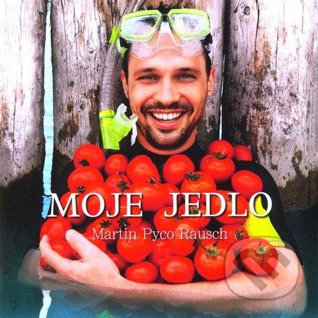 Kniha  Moje jedlo (Martin Pyco Rausch)  a900c3bbd3c