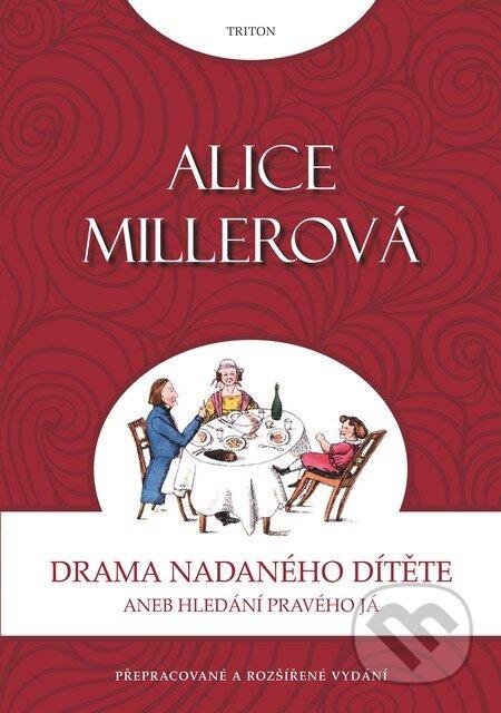 Alice Miller: Drama nadaného dítěte
