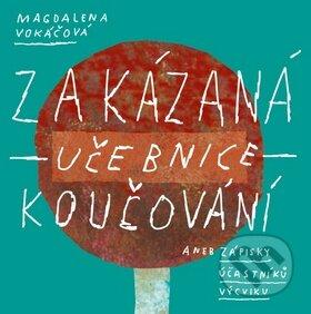 Magdalena Vokáčová: Zakázaná učebnice koučování