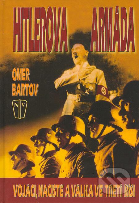 Hitlerova armada (omer bartov)