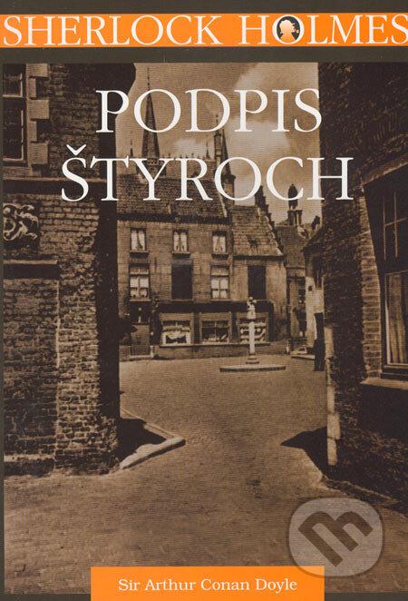 Sherlock holmes - podpis styroch/the sign of four (arthur conan doyle)