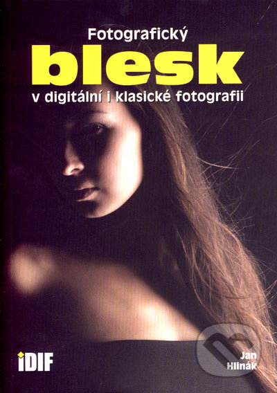 Fotografický blesk v digitální i klasické fotografii