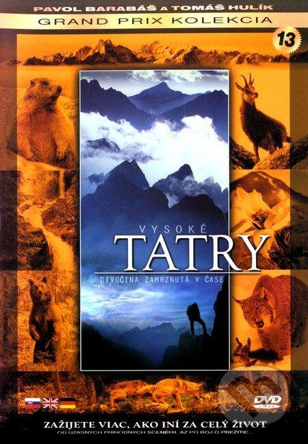 Vysoké Tatry - Divočina zmrznutá v čase