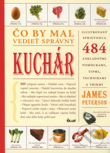 Co by mal vediet spravny kuchar (james peterson)