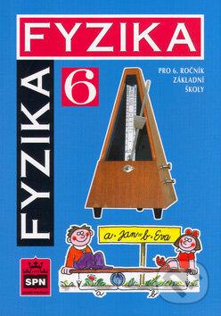 Fyzika 6 (pro 6. rocnik zakladni skoly)