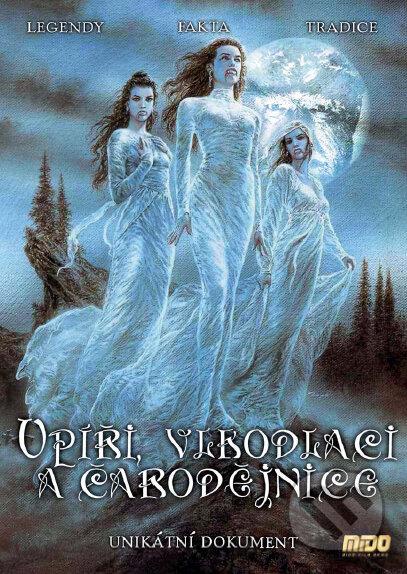 Upíri, vlkodlaci a čarodejnice