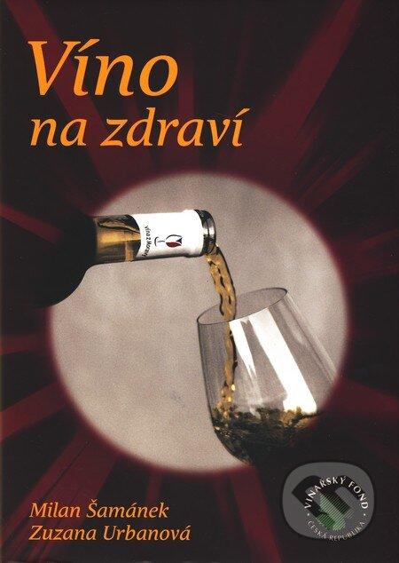 Česká kniha o pozitívnom vplyve vína na zdravie je druhou najlepšou na svete