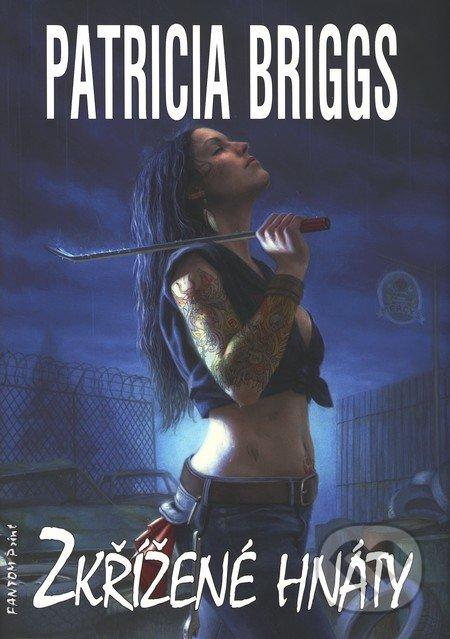 Zkřížené hnáty (Mercy Thompson 4) - Patricia Briggs