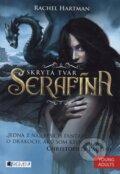 Serafína: Skrytá tvár