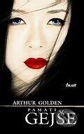 Pamäti gejše (Arthur Golden)