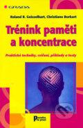 Trénink paměti a koncentrace