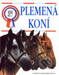 Plemená koní (Carolyn Hendersonová)
