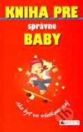 Kniha pre správne baby (Juliana Fosterová)