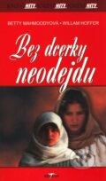 Bez dcerky neodejdu (Betty Mahmoddyová)
