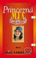 Princezná Mia (Meg Cabotová)