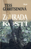 Záhrada kostí (Tess Gerritsenová)