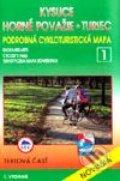 Kysuce, Turiec, Horné Považie - cykloturistická mapa č. 1