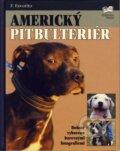 Americký pitbulteriér (Kolektív autorov)
