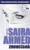 Zneuctená (Saira Ahmed)