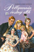 Pollyannin čestný dlh (Harriet Lummis Smithová)