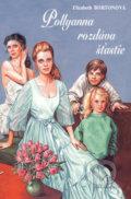 Pollyanna rozdáva šťastie (Elizabeth Bortonová)