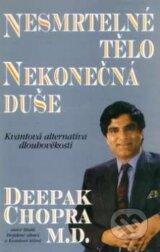 obrázok knihy Nesmrtelné tělo, nekonečná duše - Deepak Chopra