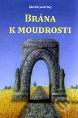obrázok knihy Brána k moudrosti - Martin Jasovský