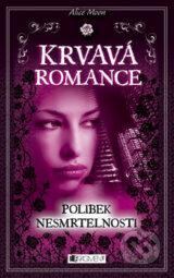 Krvavá romance-Polibek nesmrtelnosti