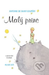 Maly princ (Antoine de Saint-Exupery)