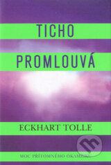 obrázok knihy Ticho promlouvá - Eckhart Tolle