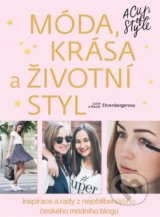 M�da, kr�sa a �ivotn� styl - A Cup of Style