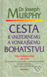obrázok knihy Cesta k vnútornému a vonkajšiemu bohatstvu - Joseph Murphy