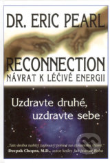 obrázok knihy Reconnection - Návrat k léčivé energii - Dr. Eric Pearl