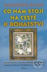 obrázok knihy Co nám stojí na cestě k bohatství - Alexander Svijaš