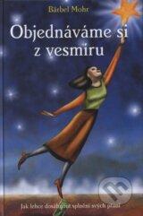 obrázok knihy Objednáváme si z vesmíru - Bärbel Mohr