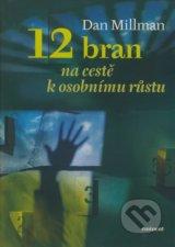 obrázok knihy 12 bran na cestě k osobnímu rustu - Dan Millman