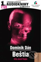 Bestia (audiokniha - download) (Dominik Dan, Jozef Vajda (cita))