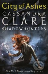 The Mortal Instruments: City of Ashes (Cassandra Clare)