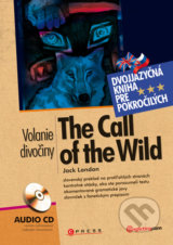 The call of the wild / Volanie divociny + Audio CD (Jack London)