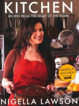 Kitchen: Recipes from the Heart of the Home (Nigella Lawson)