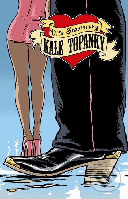462e766438b4 Kniha  Kale topanky (Víťo Staviarsky)