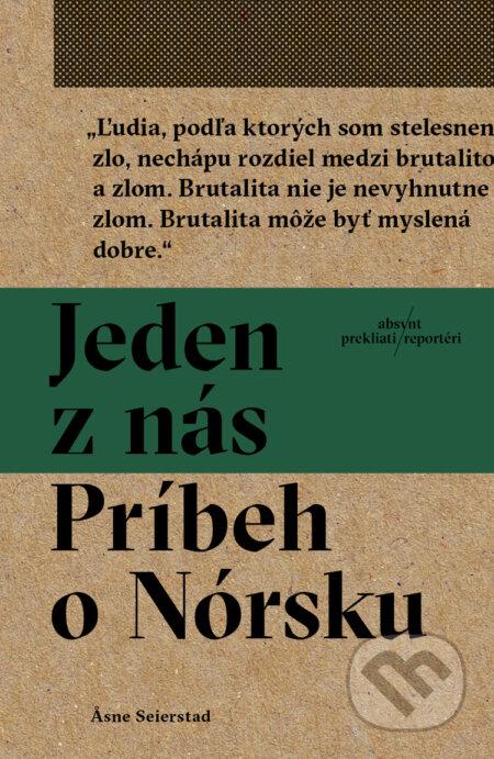 d8c5b2dad7 Kniha  Jeden z nás  Príbeh o Nórsku (Asne Seierstad)
