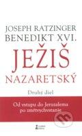 Ježiš Nazaretský (Druhý diel)